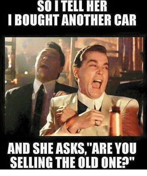 so-i-tell-her-i-bought-another-car-and-she-27012604.jpg